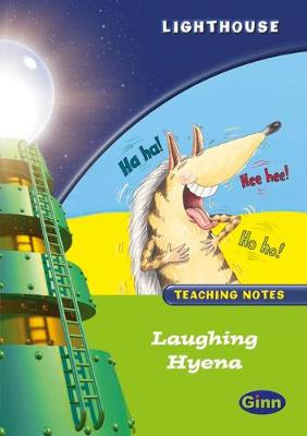 Lighthouse Year 1 Green Laughing Hyena Teachers Notes