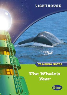 Lighthouse 1 Green: Whales Year Teachers Notes
