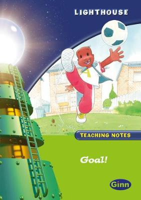Lighthouse Year 1 Green Goal! Teachers Notes