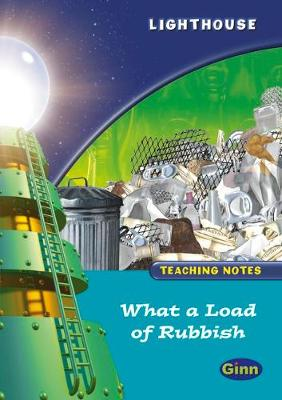 Lighthouse Year 2 Turquoise What a Load of Rubbish Teachers Notes