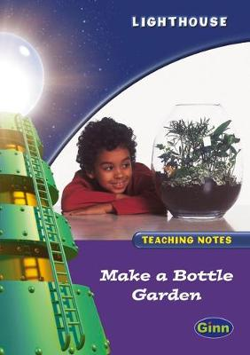 Lighthouse Year 2 Purple: Make Bottle Teacher Notes