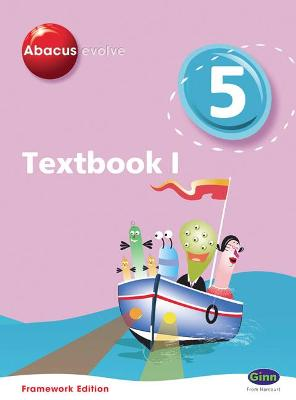 Abacus Evolve Framework Edition Year 5/P6: Textbook 1