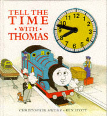 Tell the Time with Thomas: A Novelty Board Book