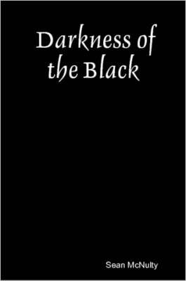 Darkness of the Black