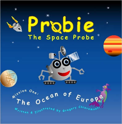 Probie: The Space Probe, Mission One: The Ocean of Europa
