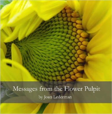 Messages from the Flower Pulpit