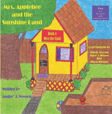 Mrs. Applebee and the Sunshine Band, Book 1: Meet the Class!