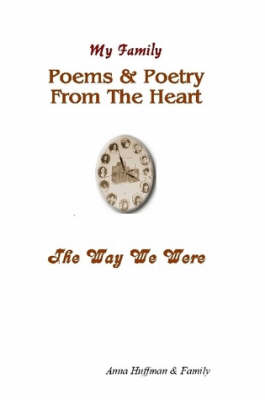 My Family-Poems & Poetry From The Heart-The Way We Were