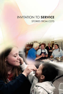 Invitation to Service: Stories from COTS