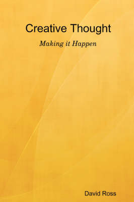 Creative Thought - Making it Happen
