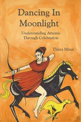 Dancing In Moonlight: Understanding Artemis Through Celebration