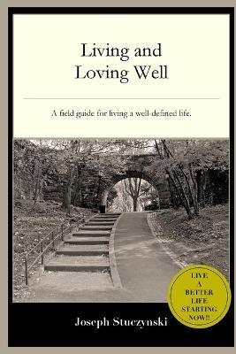 Living and Loving Well