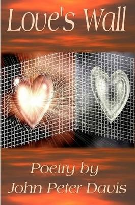 Love's Wall - Poetry