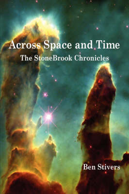 Across Space and Time: The StoneBrook Chronicles
