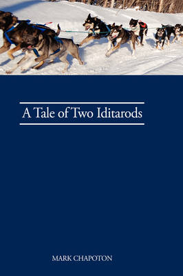 A Tale of Two Iditarods