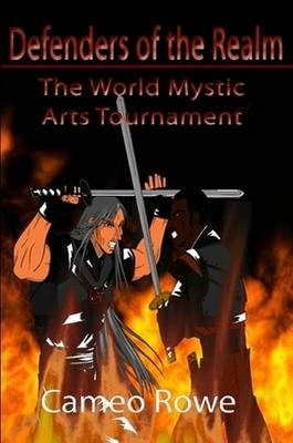 Defenders of the Realm I: The World Mystic Arts Tournament