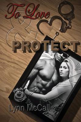 To Love & Protect
