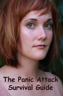 Panic Attack Survival Guide