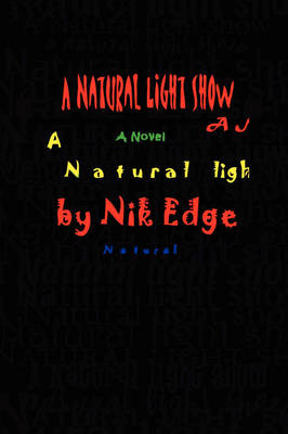 A Natural Light Show