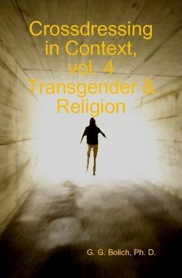 Crossdressing in Context, Vol. 4 Transgender & Religion