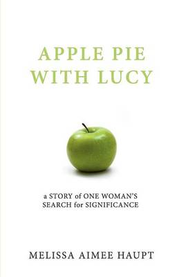 Apple Pie with Lucy