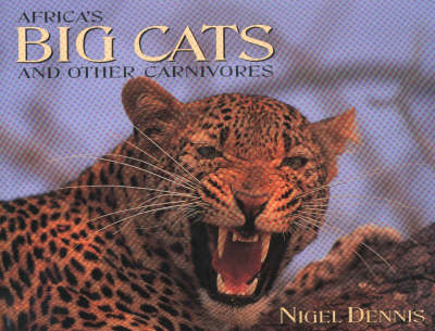 Africa's Big Cats and Other Carnivores