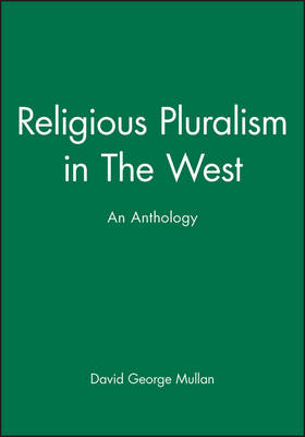 Religious Pluralism in The West: An Anthology