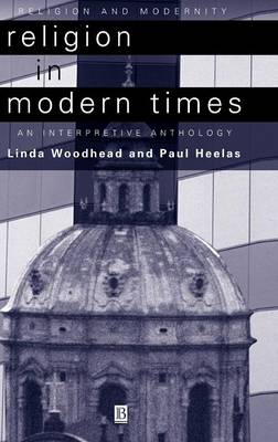 Religion in Modern Times: An Interpretive Anthology
