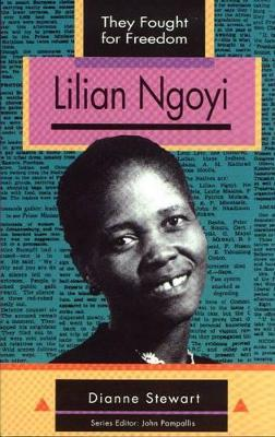 They Fought for Freedom: Lilian Ngoyi: Grade 10 - 12