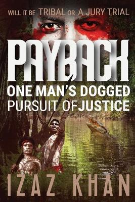 Payback: A Gripping Multi-national Crime Action Thriller