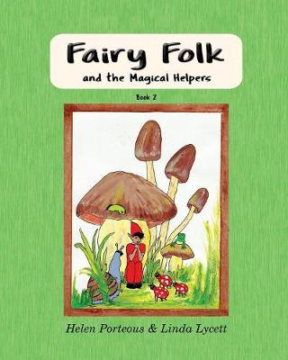 Fairy Folk and the Magical Helpers: Children's Fairy picture book of cute bedtime stories