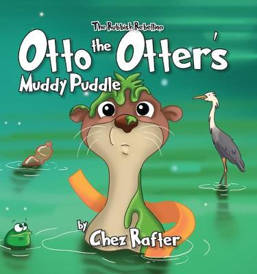 Otto the Otter's Muddy Puddle