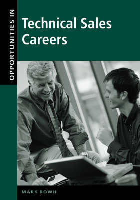 Opportunities in Technical Sales Careers