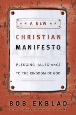 A New Christian Manifesto: Pledging Allegiance to the Kingdom of God