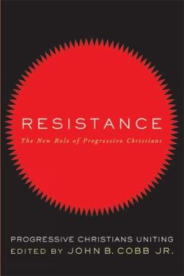Resistance: The New Role of Progressive Christians