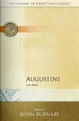 Augustine: Later Works