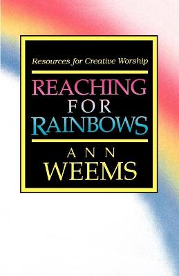 Reaching for Rainbows: Resources for Creative Worship