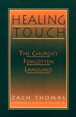 Healing Touch: The Church's Forgotten Language