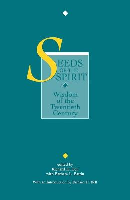 Seeds of the Spirit: Wisdom of the Twentieth Century