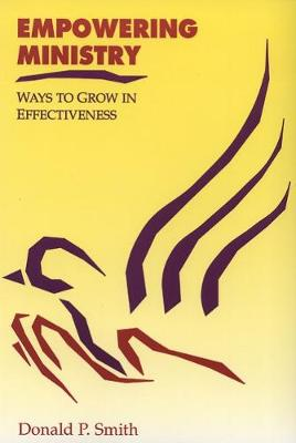 Empowering Ministry: Ways to Grow in Effectiveness