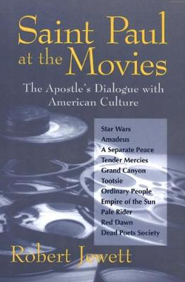Saint Paul at the Movies: The Apostle's Dialogue with American Culture