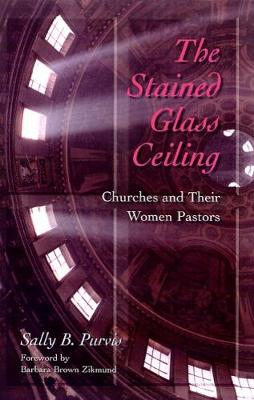 The Stained-Glass Ceiling: Churches and Their Women Pastors