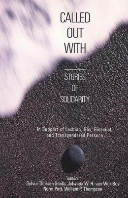 Called Out With: Stories of Solidarity