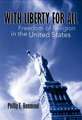 With Liberty for All: Freedom of Religion in the United States
