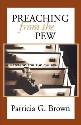 Preaching from the Pew: a Message for the Church