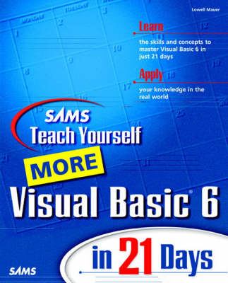 Sams Teach Yourself More Visual Basic 6 in 21 Days