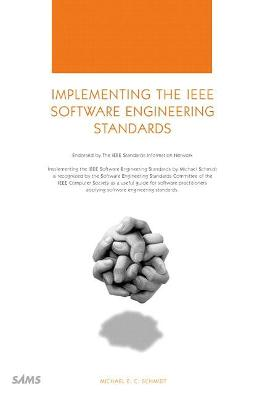 Implementing the IEEE Software Engineering Standards