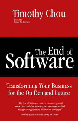 The End of Software: Transforming Your Business for the On Demand Future