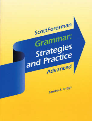 Grammar: Strategies and Practice Advanced, Without Answer Key