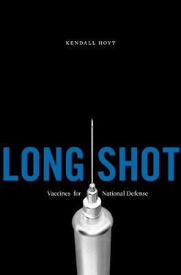 Long Shot: Vaccines for National Defense